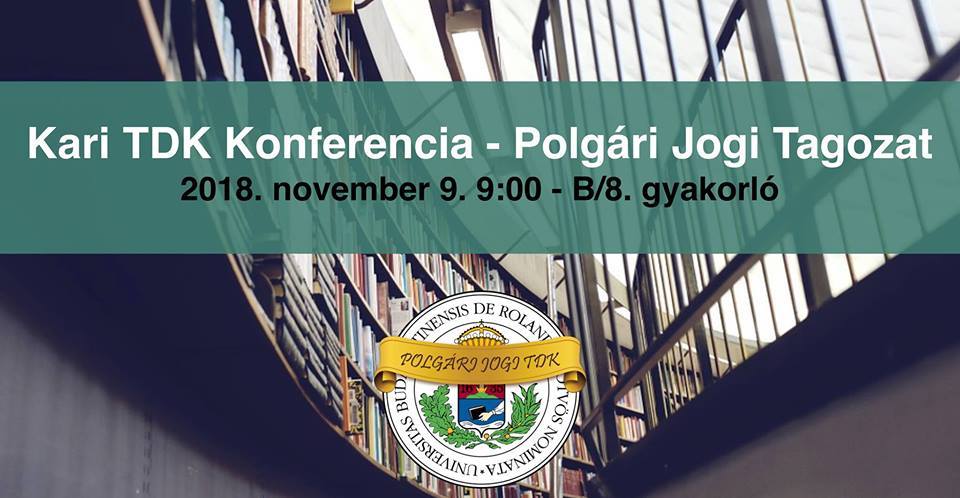 Kari TDK Konferencia – Polgári Jogi Tagozat